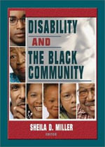 Disability and the Black Community : How to Use Game Theory to Outthink and Outmaneuvar... - Sheila D. Miller