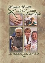 Mental Health and Spirituality in Later Life - Elizabeth MacKinlay