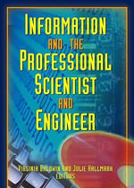 Information and the Professional Scientist and Engineer : A Participatory Research Model
