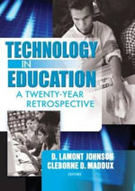 Technology in Education : A Twenty-year Retrospective