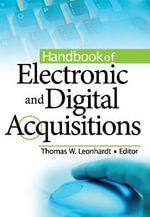 Handbook of Electronic and Digital Acquisitions : Great Visions on a Great Lake - Thomas W. Leonhardt