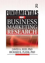Fundamentals of Business Marketing Research - David A. Reid