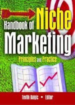 Handbook of Niche Marketing : Principles and Practice - Art Weinstein