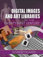 Digital Images and Art Libraries in the Twenty First Century : Raising Achievement in Primary Classrooms