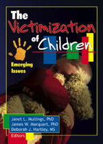 The Victimization of Children : Emerging Issues