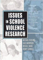 Issues in School Violence Research : Identities In-Between - Russell J. Skiba