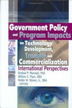 Government Policy and Programme Impacts on Technology Development, Transfer and Commercialisation : International Perspectives