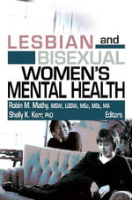 Lesbian and Bisexual Women's Mental Health - Robin M. Mathy