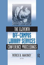 The Eleventh Off-campus Library Services Conference Proceedings : The Impact of New Media on Writing Assessment