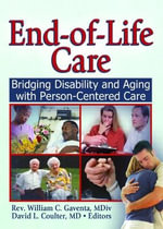 End of Life Care : Bridging Disability and Aging with Person Centered Care