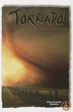 Tornado! : The Strongest Winds on Earth - Mike Graf