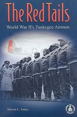 The Red Tails : World War II's Tuskegee Airmen - Steven L Jones