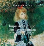 Impressionism and Post-Impressionism : Treasures of - National Gallery of Art