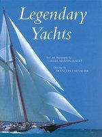 Legendary Yachts - Gilles Martin-Raget