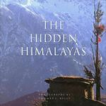 The Hidden Himalayas - Thomas L. Kelly