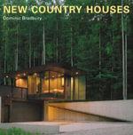 New Country Houses - Dominic Bradbury