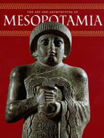 The Art and Architecture of Mesopotamia - Giovanni Curatola