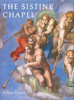 The Sistine Chapel : A New Vision - Heinrich Pfeiffer