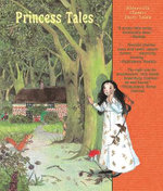 The Princess Tales - Brothers Grimm