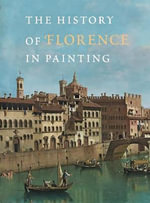 The History of Florence in Painting - Antonella Fenech Kroke