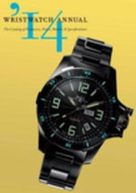 Wristwatch Annual 2014 : The Catalog of Producers, Prices, Models, and Specifications - Peter Braun