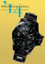Wristwatch Annual 2014 : The Catalog of Producers, Prices, Models, and Specifications
