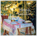 Weekends with the Impressionists : Collection from the National Gallery of Art, Washington