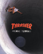 Thrasher : Insane Terrain - Thrasher Magazine
