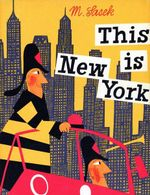 This is New York - Miroslav Sasek
