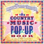 The Country Music Pop-up Book - By The Staff of Country Music Hall of Fame and Museum