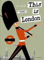 This is London : 000334808 - Miroslav Sasek
