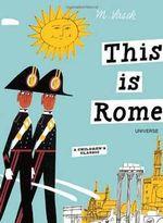 This is Rome - Miroslav Sasek