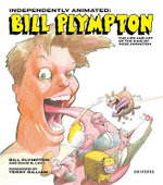 Independently Animated : Bill Plympton - Bill Plympton