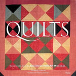 Quilts : Masterworks from the American Folk Art Museum - Elizabeth Warren