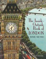 The Inside-Outside Book of London - Roxie Munro