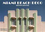 Miami Beach Deco - Steven Brooke
