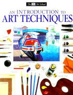An Introduction to Art Techniques : And a Vindication of the African Race - Ray Smith