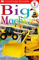 Big Machines - Karen Wallace