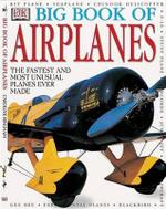 DK Big Book of Airplanes - Caroline Bingham