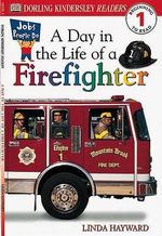 DK Readers : Jobs People Do: A Day in the Life of a Firefighter - Linda Hayward