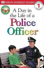 DK Readers : Jobs People Do: A Day in the Life of a Police Officer - Linda Hayward
