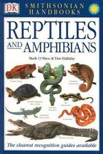 Reptiles and Amphibians - Mark O'Shea