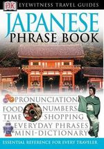 DK Eyewitness Travel Guide : Japanese Phrase Book - DK Publishing