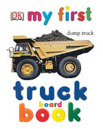 My First Truck Board Book - DK Publishing