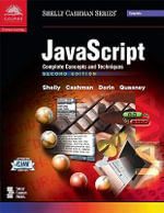JavaScript : Complete Concepts and Techniques - Gary B. Shelly
