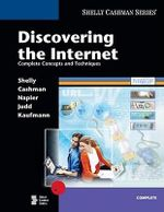 Discovering the Internet : Complete Concepts and Techniques - Gary B. Shelly