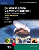 Business Data Communications : Introductory Concepts and Techniques - Gary B. Shelly