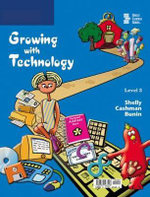 Growing with Technology : Level 3 - Gary B. Shelly