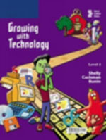 Growing with Technology : Level 4 - Gary B. Shelly