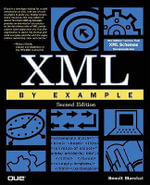 XML by Example :  Principles and Strategies for the Standardized Pr... - Benoit Marchal